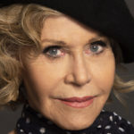 Jane the fighter: the Fonda arrested at age 81 while protesting for the climate