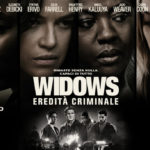 Win tickets for the preview of Widows-Criminal Inheritance