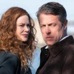 The Undoing: 5 cose da sapere sulla serie con Hugh Grant e Nicole Kidman