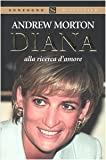 Diana in search of love